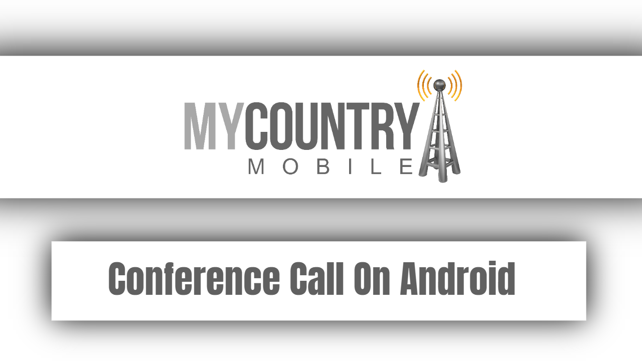 Conference Call On Android