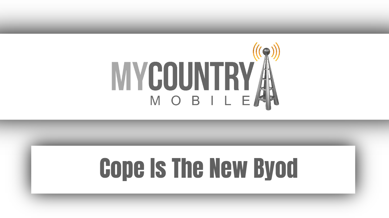 Cope Is The New Byod