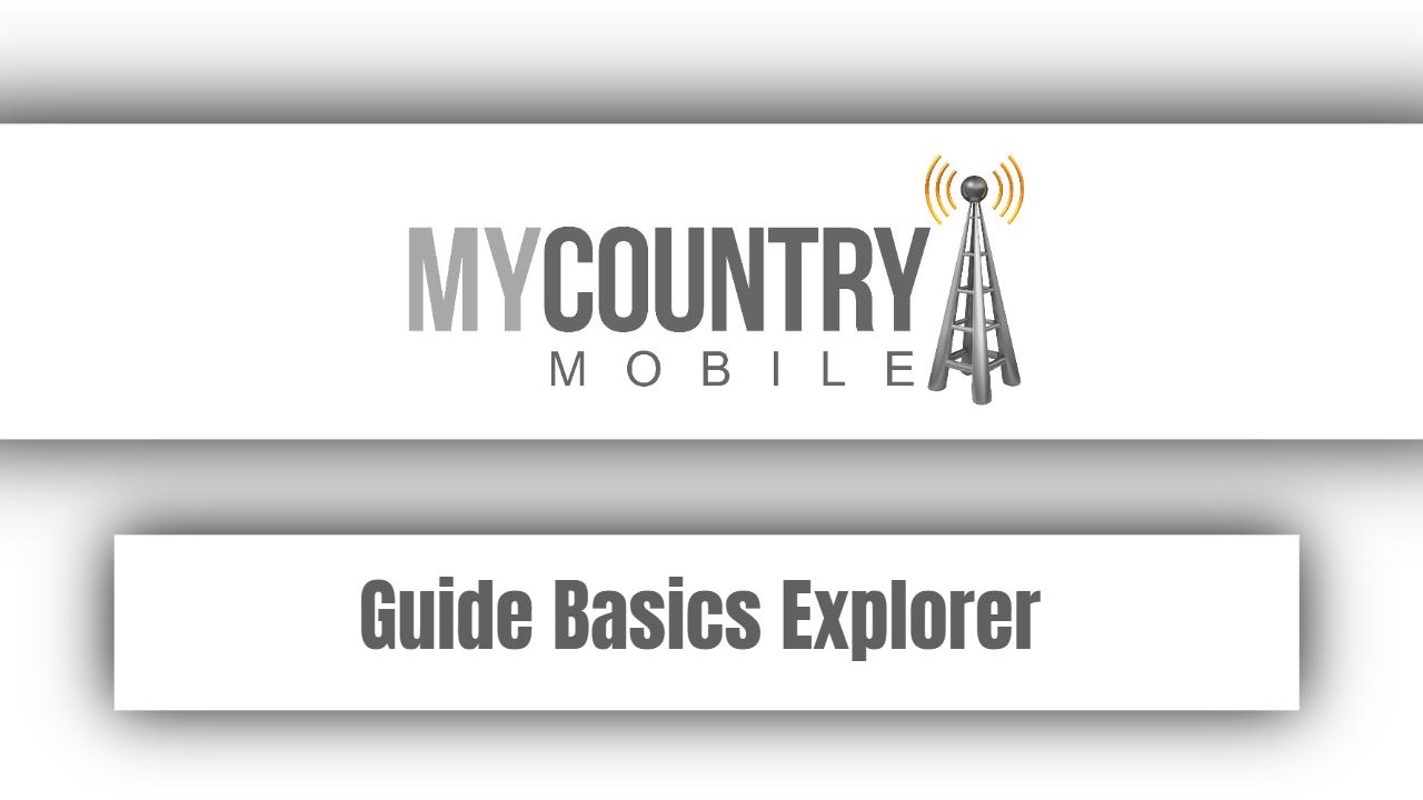 Guide Basics Explorer
