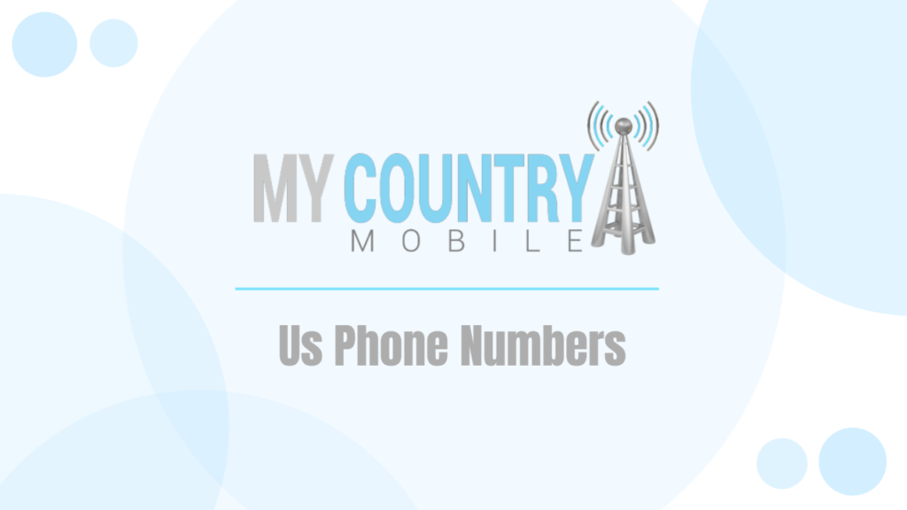 Us Phone Numbers - My Country Mobile