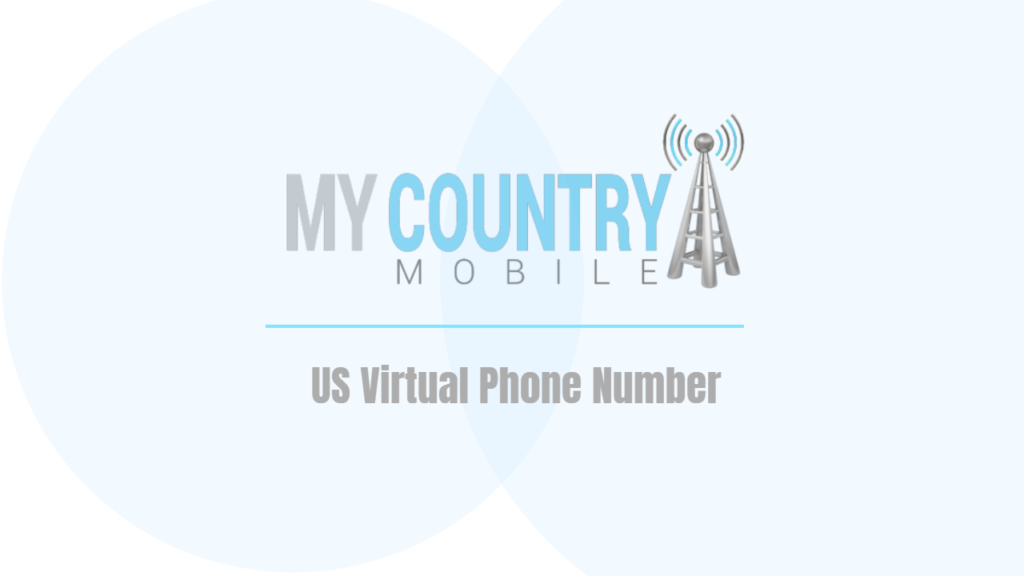 US Virtual Phone Number - My Country Mobile