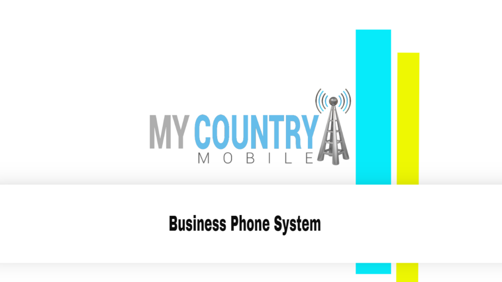 Business Phone System - My Country Mobile